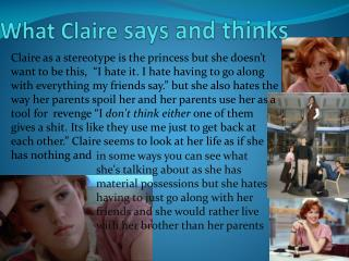 What Claire  says and thinks