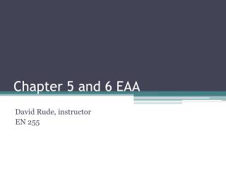 Chapter 5 and 6 EAA