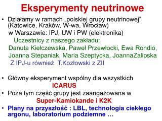 Eksperymenty neutrinowe