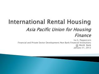 International Rental Housing Asia Pacific Union for Housing Finance
