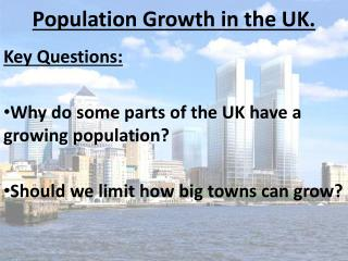 Population Growth in the UK.