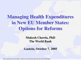 Managing Health Expenditures in New EU Member States: Options for Reforms
