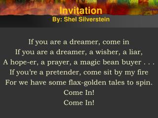 Invitation By: Shel Silverstein