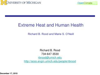 Extreme Heat and Human Health Richard B. Rood and Marie S. O'Neill