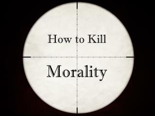 How to Kill