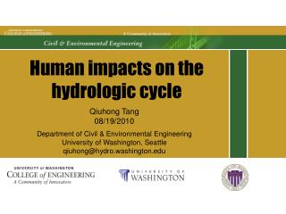 Human impacts on the hydrologic cycle