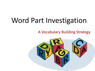 Root Word Investigations