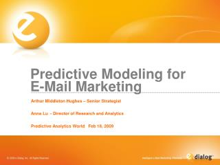 Predictive Modeling for E-Mail Marketing
