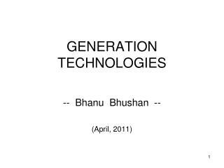 GENERATION  TECHNOLOGIES