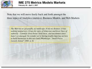 IME 375 Metrics Models Markets  February 28 – April 1, 2007