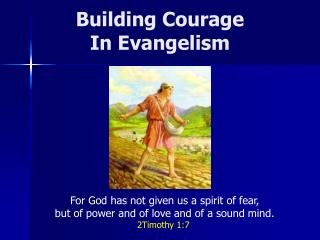 Building Courage  In Evangelism
