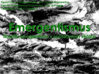 Emergentismus filosofie emergentismu vpočítačových vědách