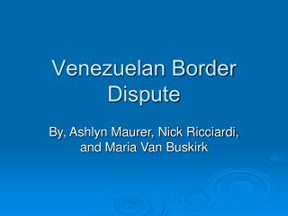 Venezuelan Border Dispute