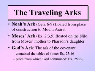 The Traveling Arks