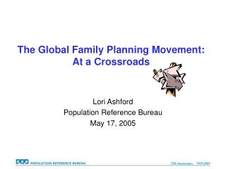 The Global Family Planning Movement:  At a Crossroads