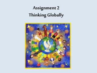 Assignment 2 Thinking Globally