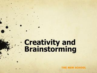 Creativity and Brainstorming