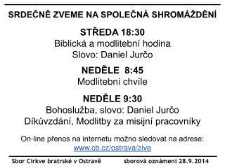 Sbor Církve bratrské v Ostravě            sborová oznámení 28.9.2014