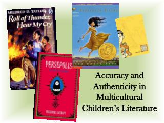 Accuracy and Authenticity in Multicultural Children s Literature