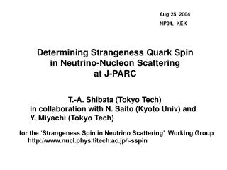 Determining Strangeness Quark Spin  in Neutrino-Nucleon Scattering at J-PARC