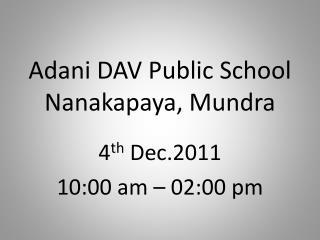 Adani DAV Public School Nanakapaya, Mundra