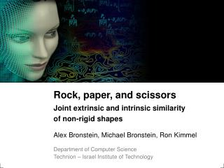 Rock, paper, and scissors Joint extrinsic and intrinsic similarity  of non-rigid shapes