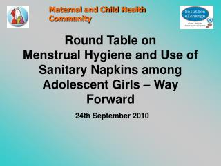 Insights from the discussion on Use of Sanitary Napkins in Rural Areas