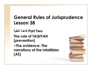 General Rules of Jurisprudence Lesson 38