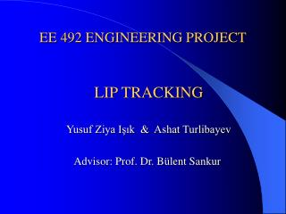 EE 492 ENGINEERING PROJECT