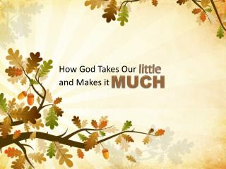 How God Takes Our