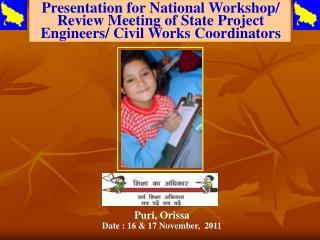 Puri, Orissa Date : 16 & 17 November,  2011