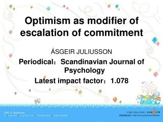 Optimism as modifier of escalation of commitment