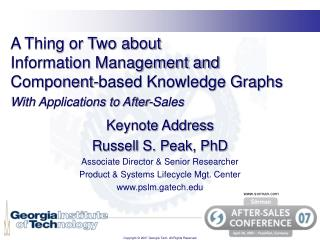 Keynote Address Russell S. Peak, PhD Associate Director & Senior Researcher