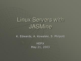 Linux Servers with JASMine