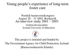 An interview study 2001 � 2003 Gu�r�n Kristinsd�ttir  Iceland University of Education
