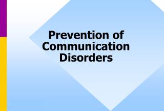 Prevention of Communication Disorders