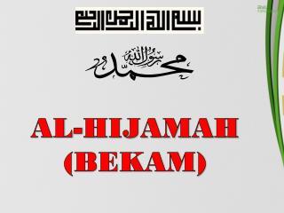 AL-HIJAMAH (BEKAM)