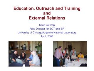 Education, Outreach and Training and External Relations