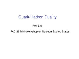 Quark-Hadron Duality