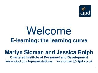 Martyn Sloman and Jessica Rolph Chartered Institute of Personnel and Development cipd