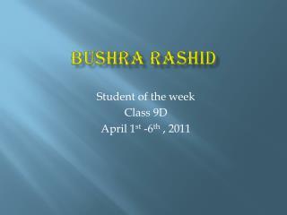 Bushra  Rashid