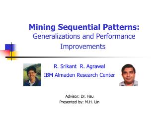 Mining Sequential Patterns: Generalizations and Performance Improvements