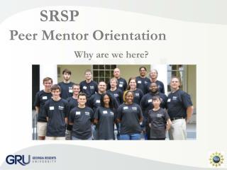 SRSP  Peer Mentor Orientation