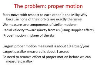 The problem: proper motion