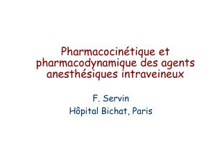 Pharmacocin tique et pharmacodynamique des agents anesth siques intraveineux
