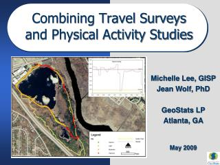Combining Travel Surveys     and Physical Activity Studies