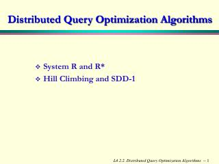Distributed Query Optimization Algorithms