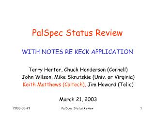 PalSpec Status Review WITH NOTES RE KECK APPLICATION