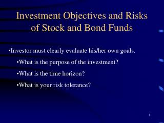 Investment Objectives and Risks of Stock and Bond Funds