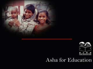 """To catalyze socio-economic change through education for the underprivileged children in India"""